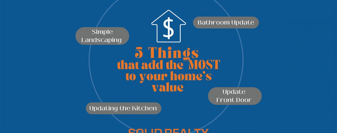 5 things that add the most to your homes value